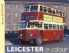 Presbus - Leicester In Colour - 2013 - 80 pages